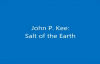 John P. KeeSalt of the Earth