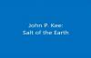 John P. KeeSalt of the Earth