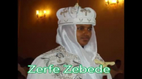 Zerfe Kebede New Amazing Mezmur 2015- Ke'f Largew.mp4