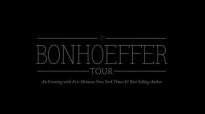 The Bonhoeffer Tour with Eric Metaxas Q&A with John Piper at Bethlehem Baptist Church