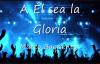 A El sea la Gloria - Marco Barrientos (Con Letras).mp4