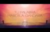 Marcela Gandara - Tu Palabra (Letra).mp4