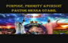 Pastor Mensa Otabil PURPOSE, PRIORITY _ PURSUIT 3 09