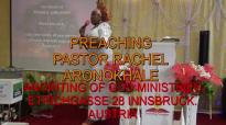 Preaching Pastor Rachel Aronokhale - AOGM PRAISE 2 December 2018.mp4