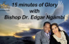15 Minutes of Glory With Bishop Dr. Edgar Ngámbi - Only Believe.mp4