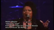 Awesome God  Helen Baylor