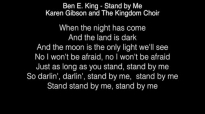 Karen Gibson and The Kingdom Choir - Stand by Me Lyrics (Ben E King) The Royal W.mp4