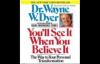 You'll See it when you Believe it - Wayne Dyer_ Motivation Infusion #18.mp4