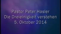 Peter Hasler - Die Dreieinigkeit verstehen - 05.10.2014.flv