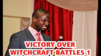VICTORY OVER WITCHCRAFT BATTLES -1 by Apostle Paul A Williams.mp4