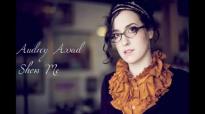 Audrey Assad - Show Me [Lyrics HD].flv
