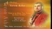 What to do when your praise has been invaded by Archbishop Veron Ashe.mp4