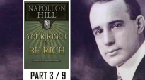 Napoleon Hill - Your right to be Rich - Part 3 of 9.mp4