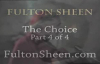 Archbishop Fulton J. Sheen - The Choice - Part 4 of 4.flv