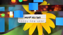 PRESENCE TV CHANNEL HAPPY ETHIOPIAN NEW YEAR (1).mp4