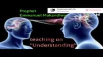 Prophet Emmanuel Makandiwa - The necessity for Understanding.mp4