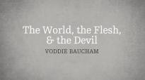 Voddie Baucham_ The World, the Flesh, and the Devil.mp4