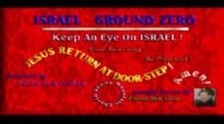 ISRAEL  GROUND ZERO  Preached By Pastor Jack Graham