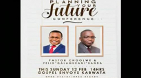 PLANNING FOR YOUR FUTURE WITH PASTOR CHOOLWE.compressed.mp4