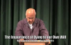 The Importance of Dying to Our Own Will - Zac Poonen - March 10, 2013