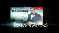 Mike Kalambay -Lamentations - Musique Gospel Congolaise.flv