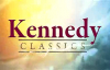 Kennedy Classics  Dawns Early Light