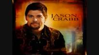 Through The Fire - Jason Crabb.flv