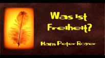 Was ist Freiheit (Hans Peter Royer).flv