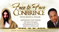 David E. Taylor - Jesus Appears Face to Face - The Opportunity of a Lifetime.mp4