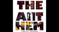 Travis Greene - The Anthem.flv