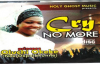 Oluchi Okeke - Cry No more