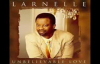 Larnelle Harris - I Don't Know Why You Love Me.flv