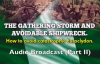 [Audio] Part II - The Gathering Storm & Avoidable Shipwreck_ How To Avoid Catast.mp4