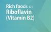 RICH FOODS OF RIBOFLAVIN VITAMIN B2  GOOD FOOD GOOD HEALTH  BENEFITS OF WELLNESS