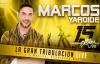 Marcos Yaroide - LA GRAN TRIBULACION Live (Official).mp4