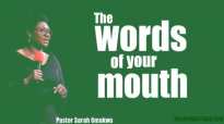 The words of your mouth _ Pastor Sarah Omakwu.mp4