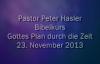 Peter Hasler - Bibelkurs - Gottes Plan durch die Zeit - 23.11.2013.flv