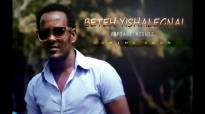 Yoftahe Niguse ft. Henok Addis New Amharic Mezmur 2014 _ ቤትህ ይሻለኛል.mp4