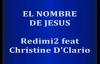 EL NOMBRE DE JESUS Redimi2 feat Christine D Clario.mp4