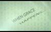 Max Lucado  Grace Happens  Week 2