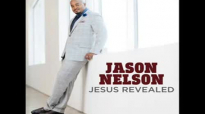 JESUS REVEALED - Jason Nelson.flv