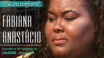FABIANA ANASTCIO  PAI, EU CONFIAREI  UMADEB 2013TV ADNP