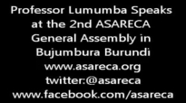 Prof Lumumba Speaks at the 2nd ASARECA GeneralAssembly.mp4