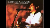 Daniel Calveti-No apartes tu Espiritu.mp4