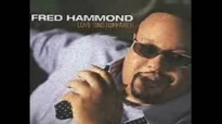 I Know What Hes Done  Fred Hammond