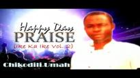 Chikodili Umah - Happy Day Praise - Latest 2016 Nigerian Gospel Music.mp4