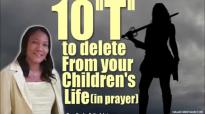 10 T to delete from your children's life (in prayer) ⚔ - Rev. Mrs Funke Felix-Ad.mp4