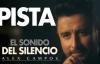 Alex Campos _ El Sonido del Silencio PISTA.mp4