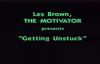 Les Brown Getting Unstuck.mp4
