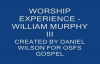 WORSHIP EXPERIENCE WILLIAM MURPHY III